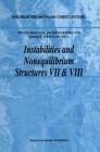 Instabilities and Nonequilibrium Structures VII & VIII