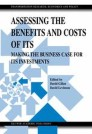 Assessing the Benefits and Costs of ITS