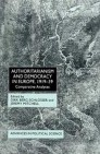 Authoritarianism and Democracy in Europe, 1919-39