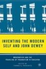 Inventing the Modern Self and John Dewey