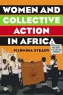 Women and Collective Action in Africa
