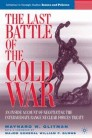 The Last Battle of the Cold War