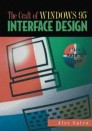 The Craft of Windows 95™ Interface Design
