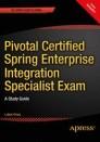 Pivotal Certified Spring Enterprise Integration Specialist Exam