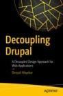 Decoupling Drupal