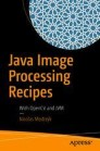 Java Image Processing Recipes