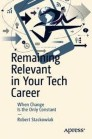 Remaining Relevant in Your Tech Career