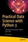 Practical Data Science with Python 3