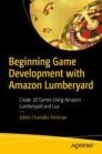 Beginning Game Development with Amazon Lumberyard