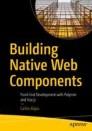 Building Native Web Components