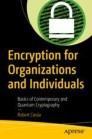 Encryption for Organizations and Individuals