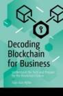 Decoding Blockchain for Business