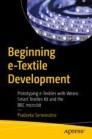 Beginning e-Textile Development