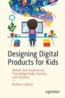 Designing Digital Products for Kids