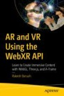 AR and VR Using the WebXR API