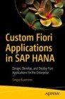 Custom Fiori Applications in SAP HANA