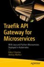 Traefik API Gateway for Microservices