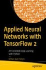 Applied Neural Networks with TensorFlow 2