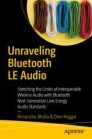 Unraveling Bluetooth LE Audio