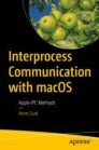 Interprocess Communication with macOS