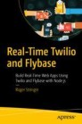 Real-Time Twilio and Flybase
