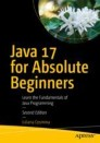 Java 17 for Absolute Beginners