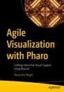 Agile Visualization with Pharo