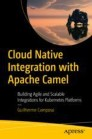 Cloud Native Integration with Apache Camel