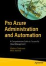 Pro Azure Administration and Automation