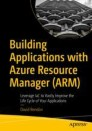 Building Applications with Azure Resource Manager (ARM)