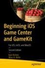 Beginning iOS Game Center and GameKit