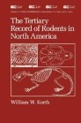 The Tertiary Record of Rodents in North America