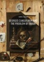 Georges Canguilhem and the Problem of Error