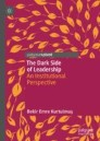 The Dark Side of Leadership