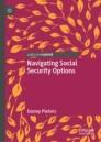 Navigating Social Security Options