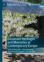 Dissonant Heritages and Memories in Contemporary Europe