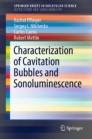 Characterization of Cavitation Bubbles and Sonoluminescence