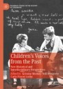 Children's Voices from the Past