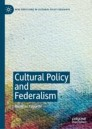 Cultural Policy and Federalism