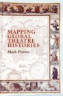 Mapping Global Theatre Histories