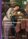 Creating Romantic Obsession