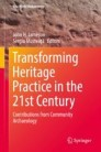 Transforming Heritage Practice in the 21st Century