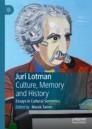 Juri Lotman - Culture, Memory and History