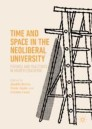 Time and Space in the Neoliberal University