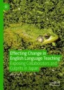 Effecting Change in English Language Teaching