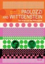 Paolozzi and Wittgenstein