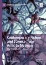 Contemporary Fiction and Science from Amis to McEwan
