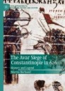 The Avar Siege of Constantinople in 626