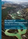 The Politics of Recognition and Engagement