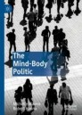 The Mind-Body Politic